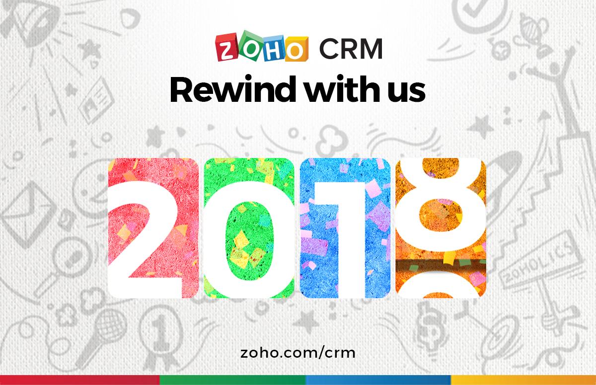 Zoho CRM 2018: Rewind with us!