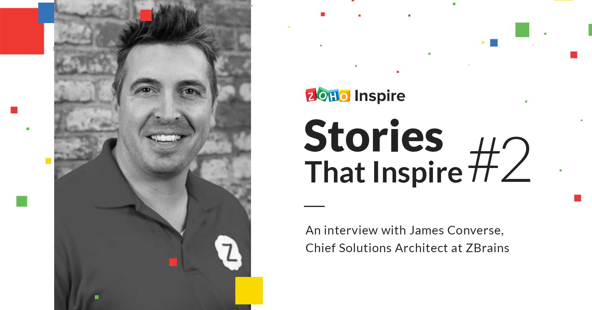 Stories That Inspire #2 : Meet James Converse, CRM consultant extraordinaire