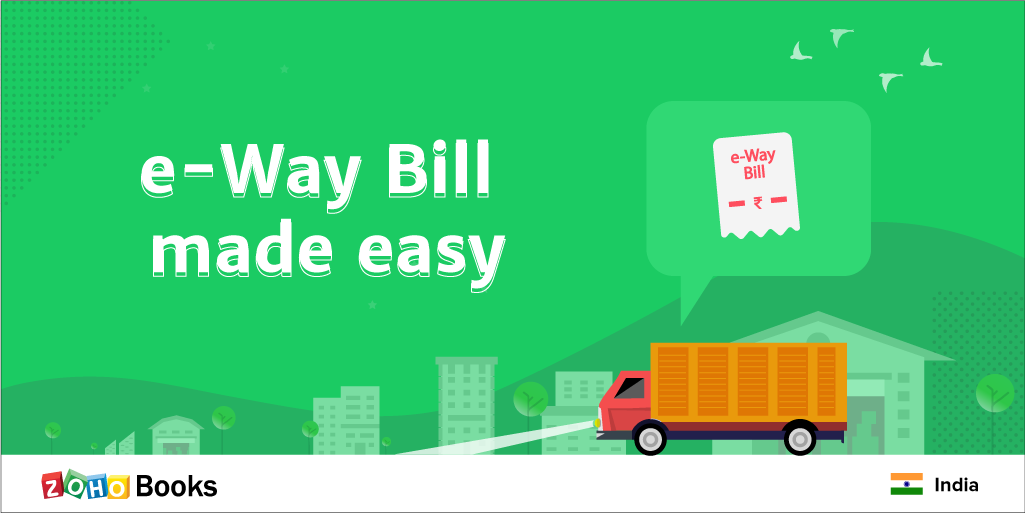 A Clear Path for the e-Way Bill in Zoho Books
