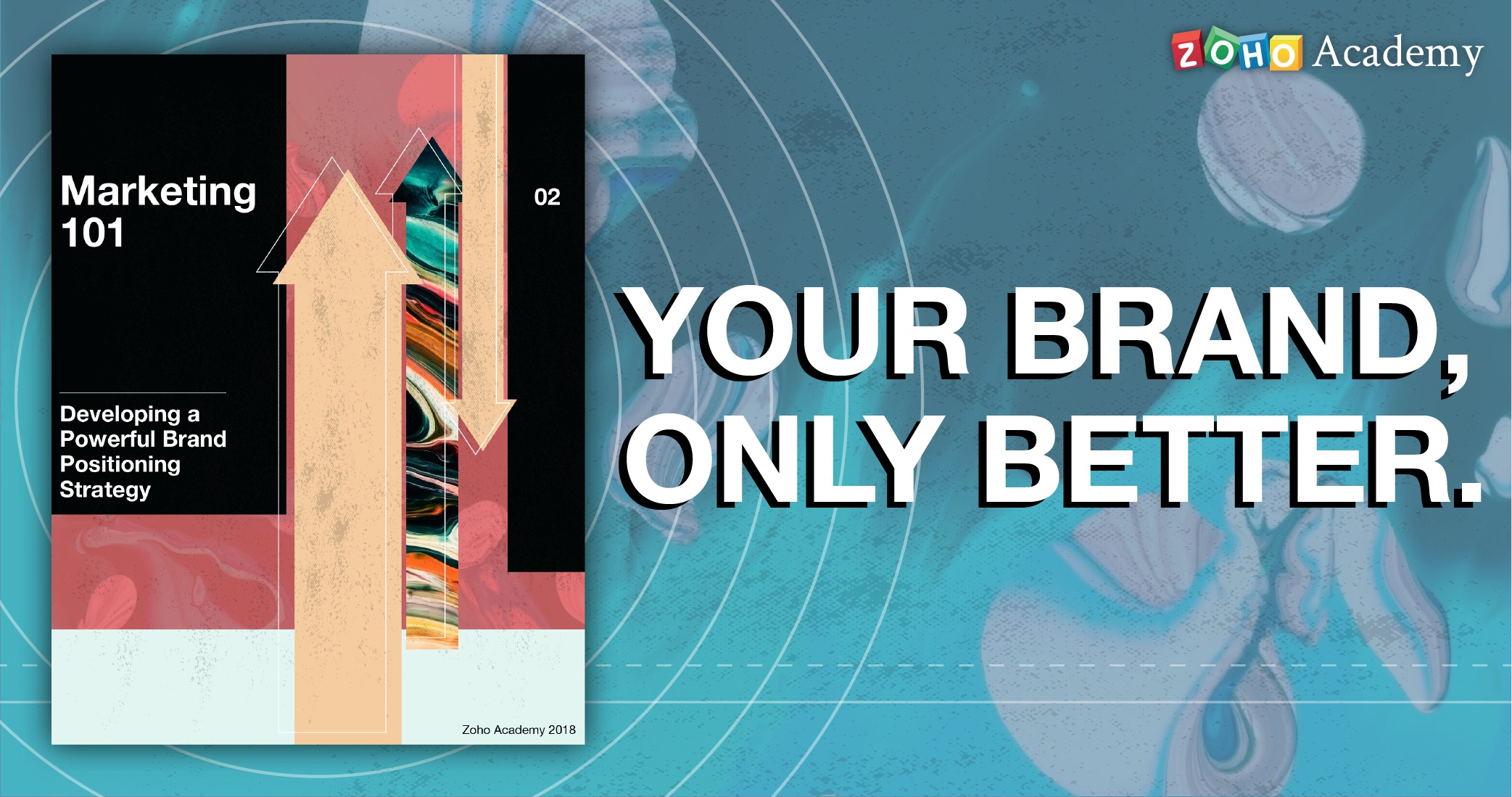 Zoho Academy's Newest Ebook is Up… and it Wants to Help You Position Your Brand Better