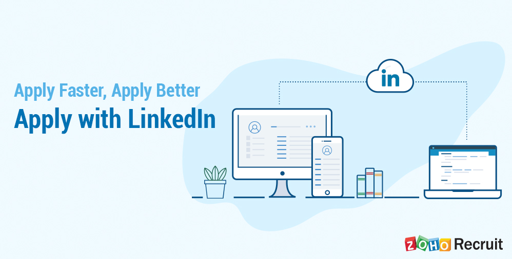 Zoho Recruit now enables 'Apply with LinkedIn'