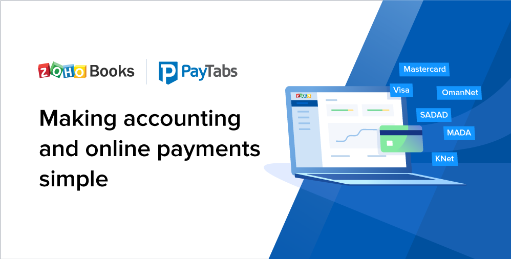 Zoho Books integrates with PayTabs to make accounting and online payments simple