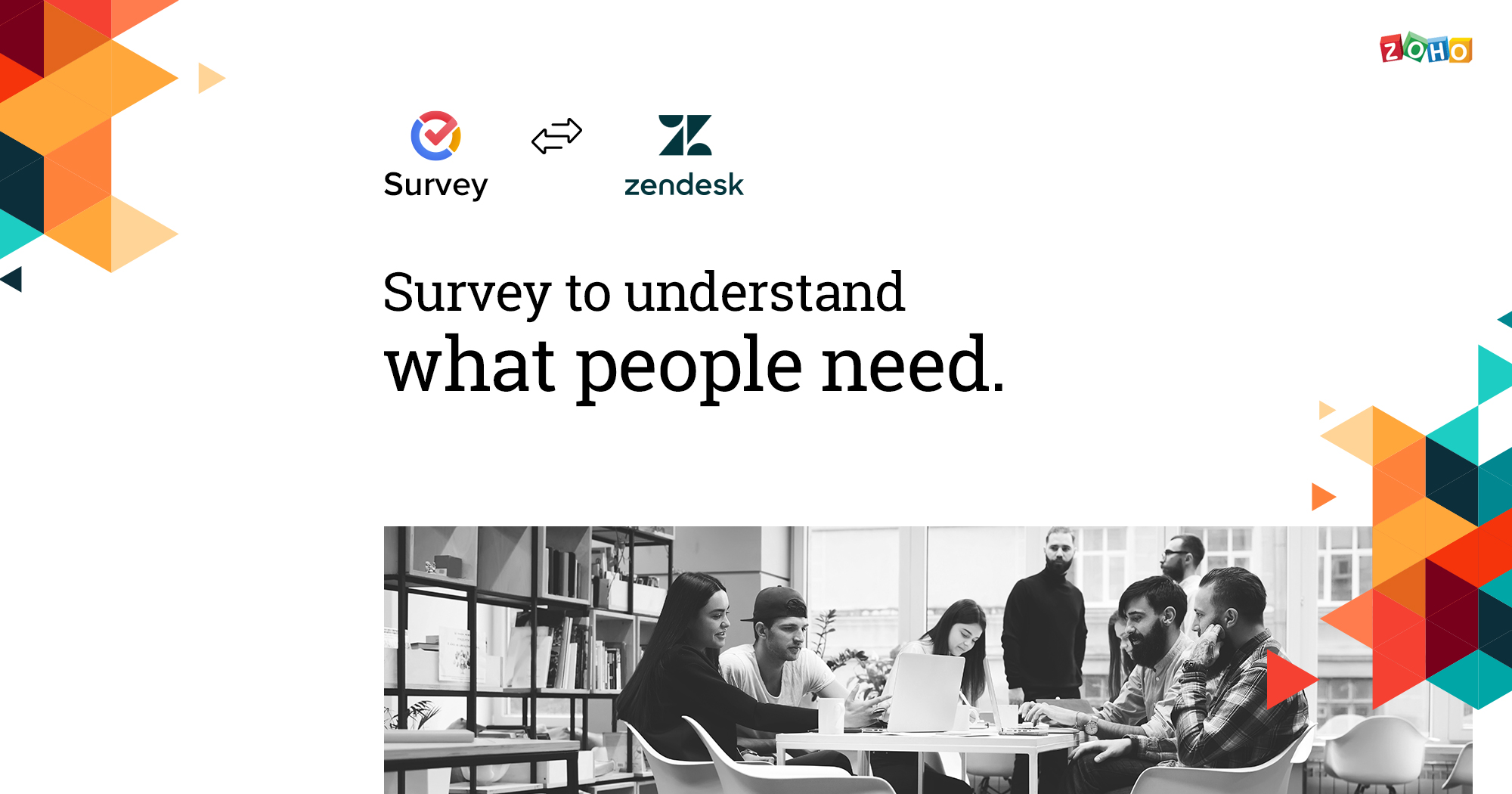 Zoho Survey-Zendesk integration helps you identify gaps in your customer support