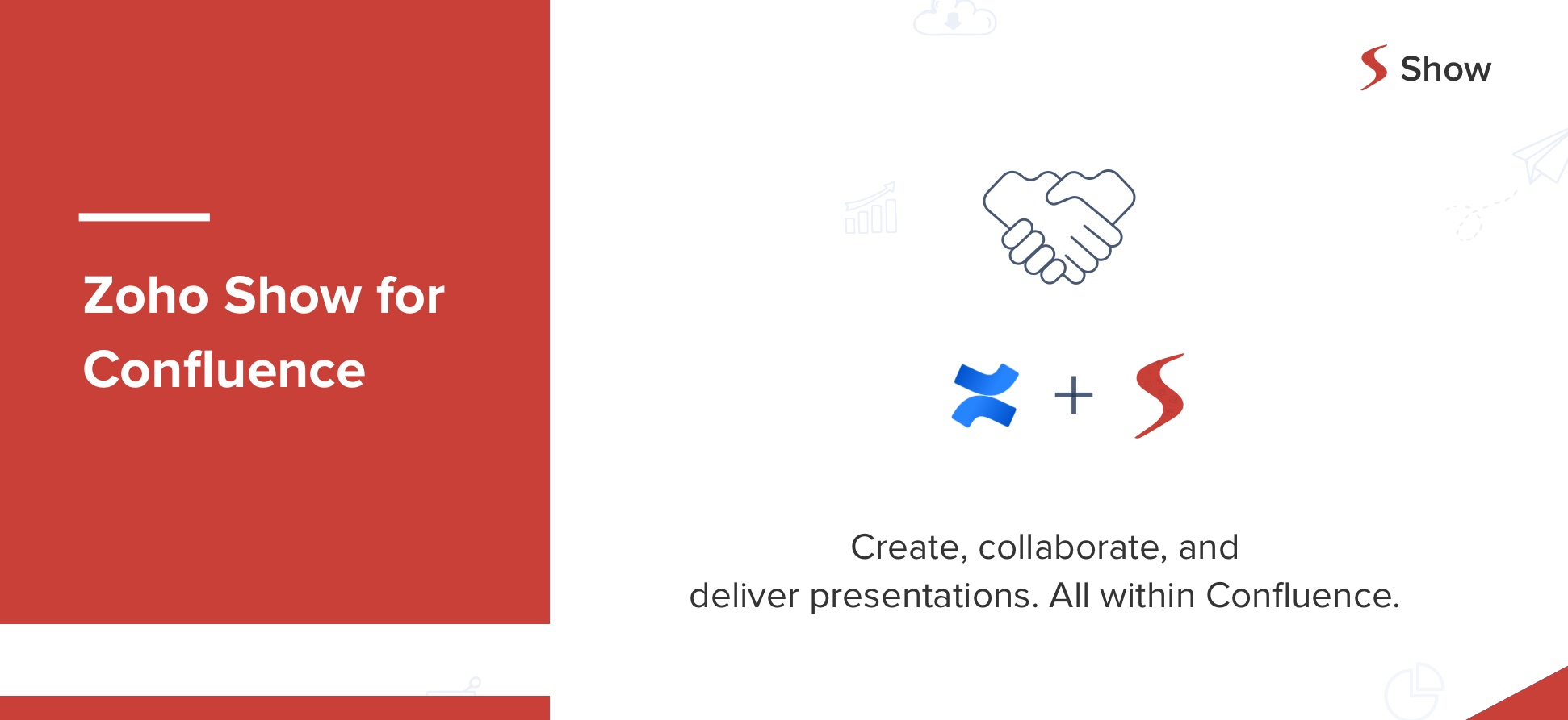 A match made in the cloud – Introducing Zoho Show for Confluence.