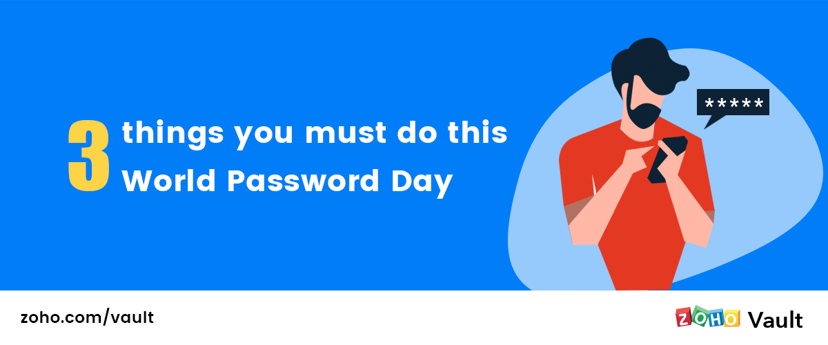 3 things you must do this World Password Day