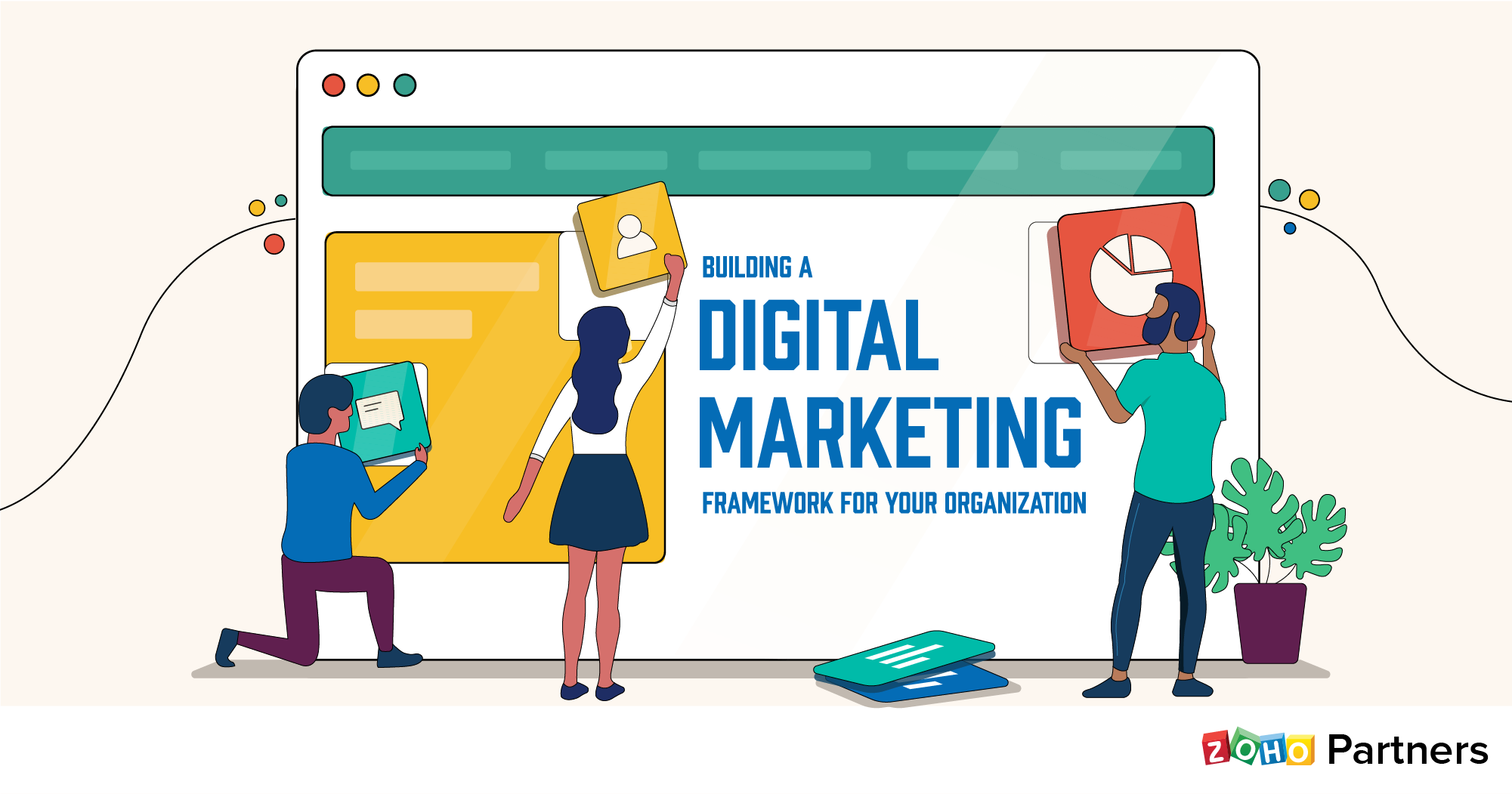 Building a digital marketing framework for your organization