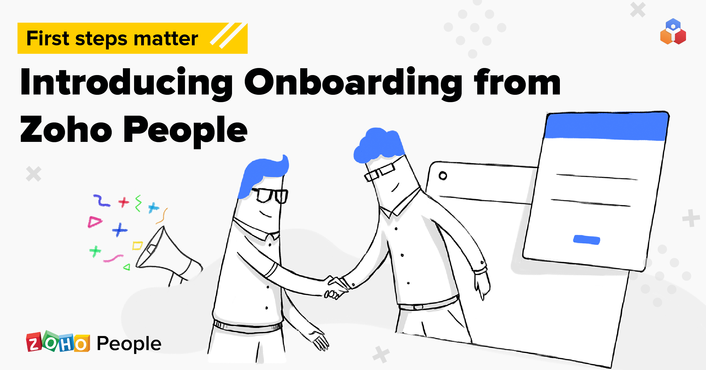 First steps matter. Introducing Onboarding from Zoho People