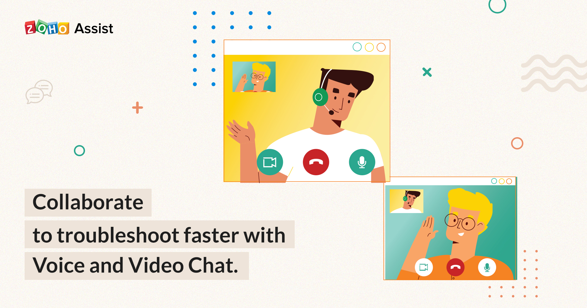 Even more ways to communicate: Zoho Assist now has voice and video chat