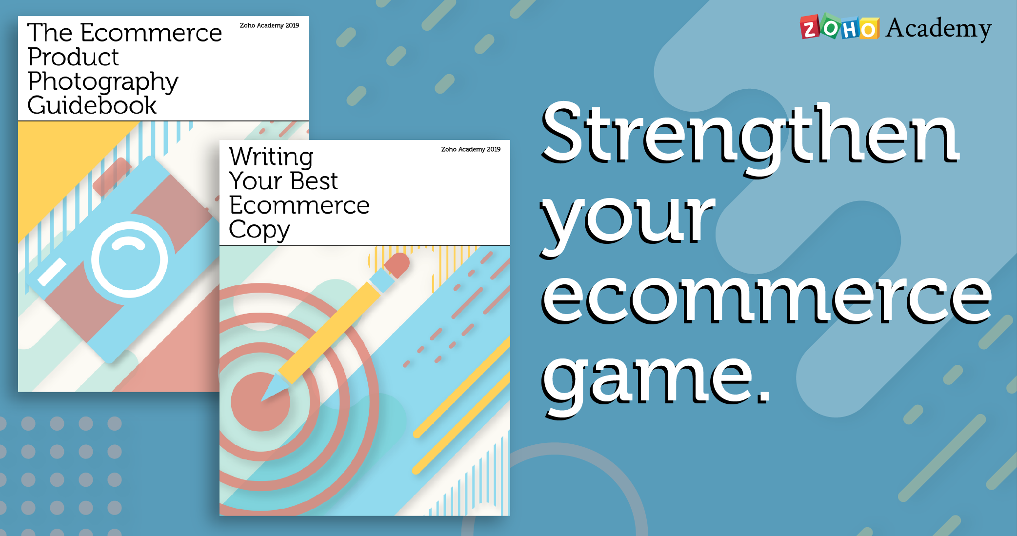 At Zoho Academy, We're Still Thinking about Your Ecommerce Site
