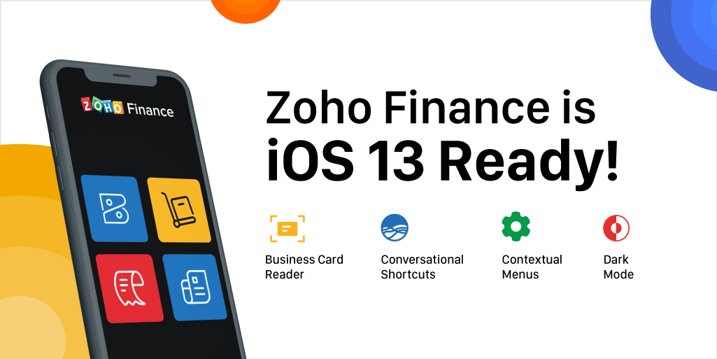 Zoho Finance suite is packed with iOS 13 features