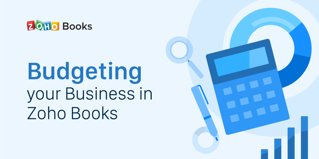 Start budgeting with Zoho Books, the easy way