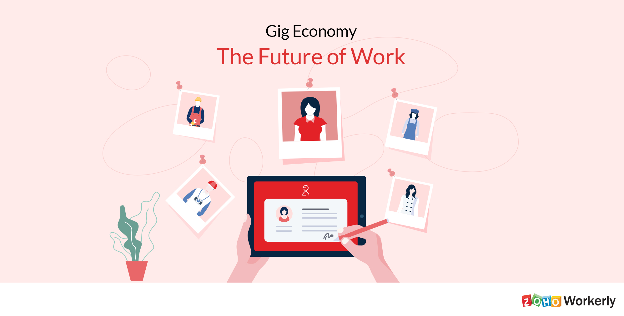 The right tool for tackling the gig economy.