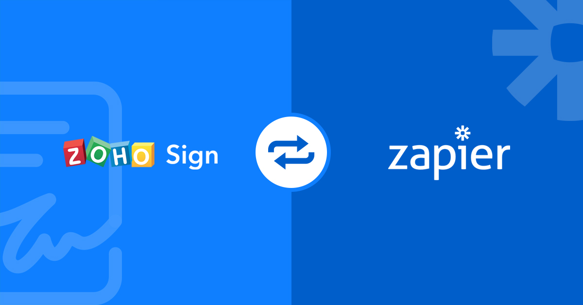 Introducing Zoho Sign's integration with Zapier