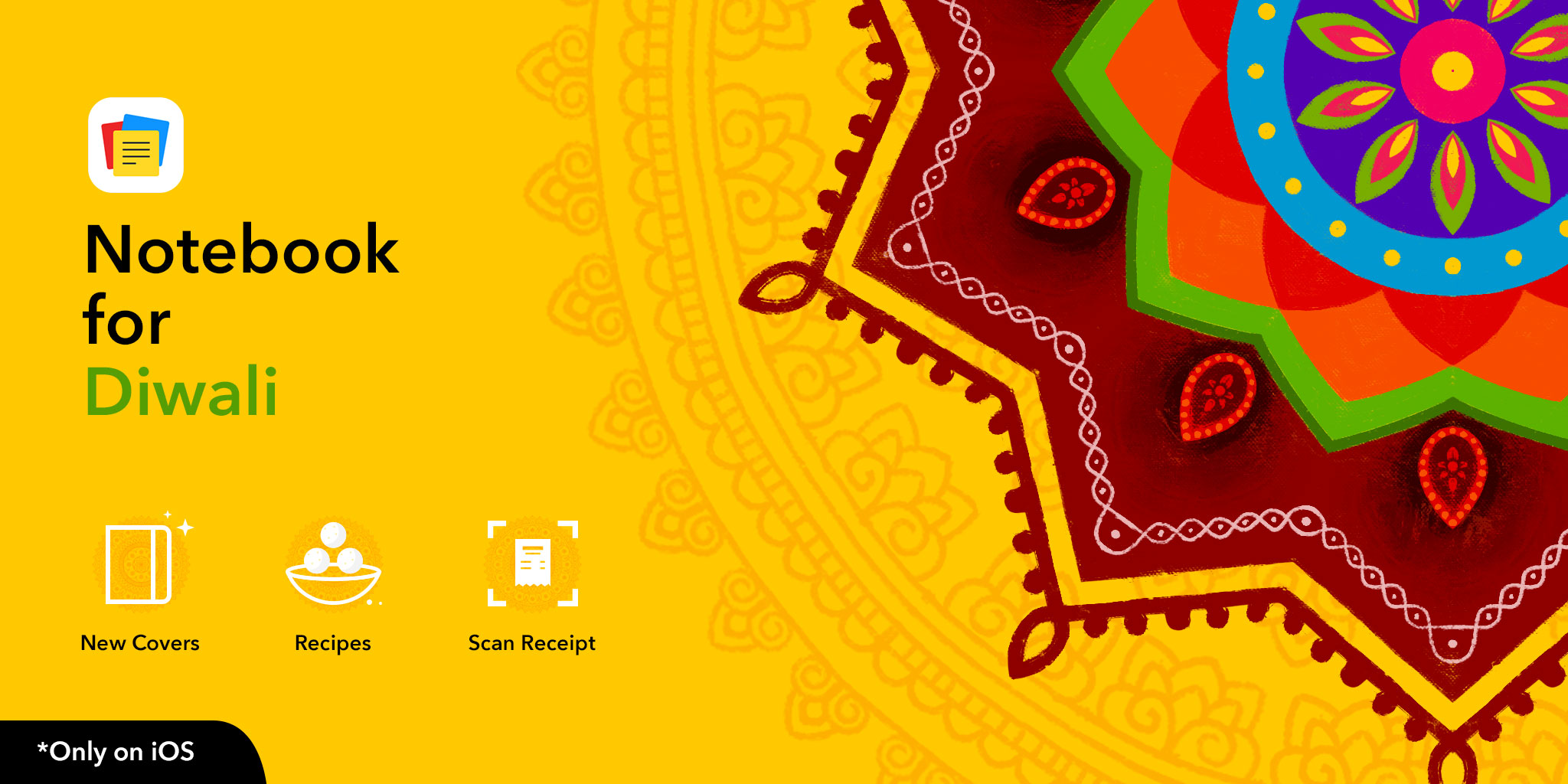Notebook for iOS: Diwali Edition is here.