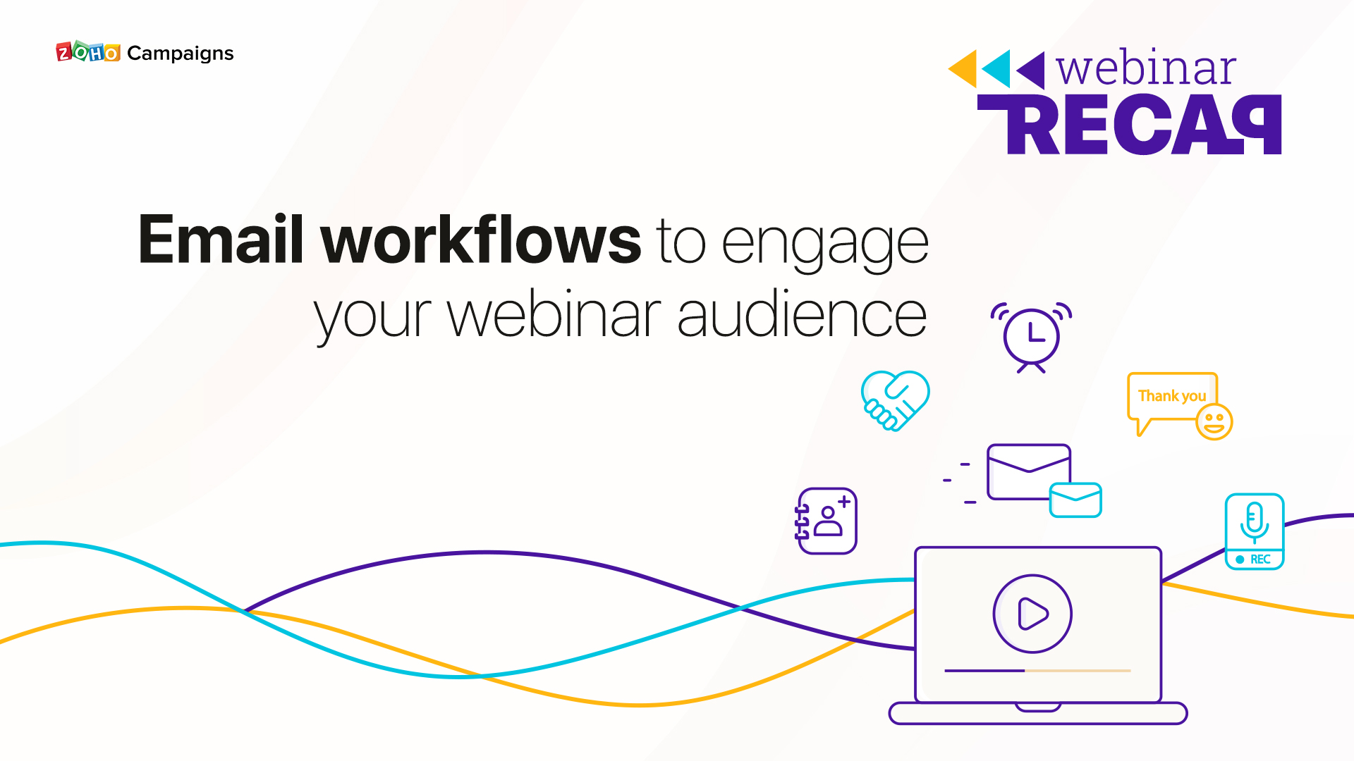 Webinar Recap: Email workflows to engage your webinar audience