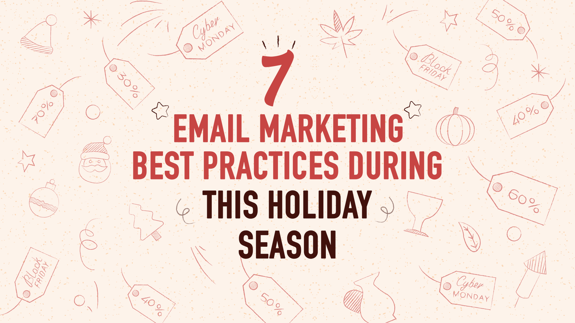 7 Email marketing best practices for the holiday season