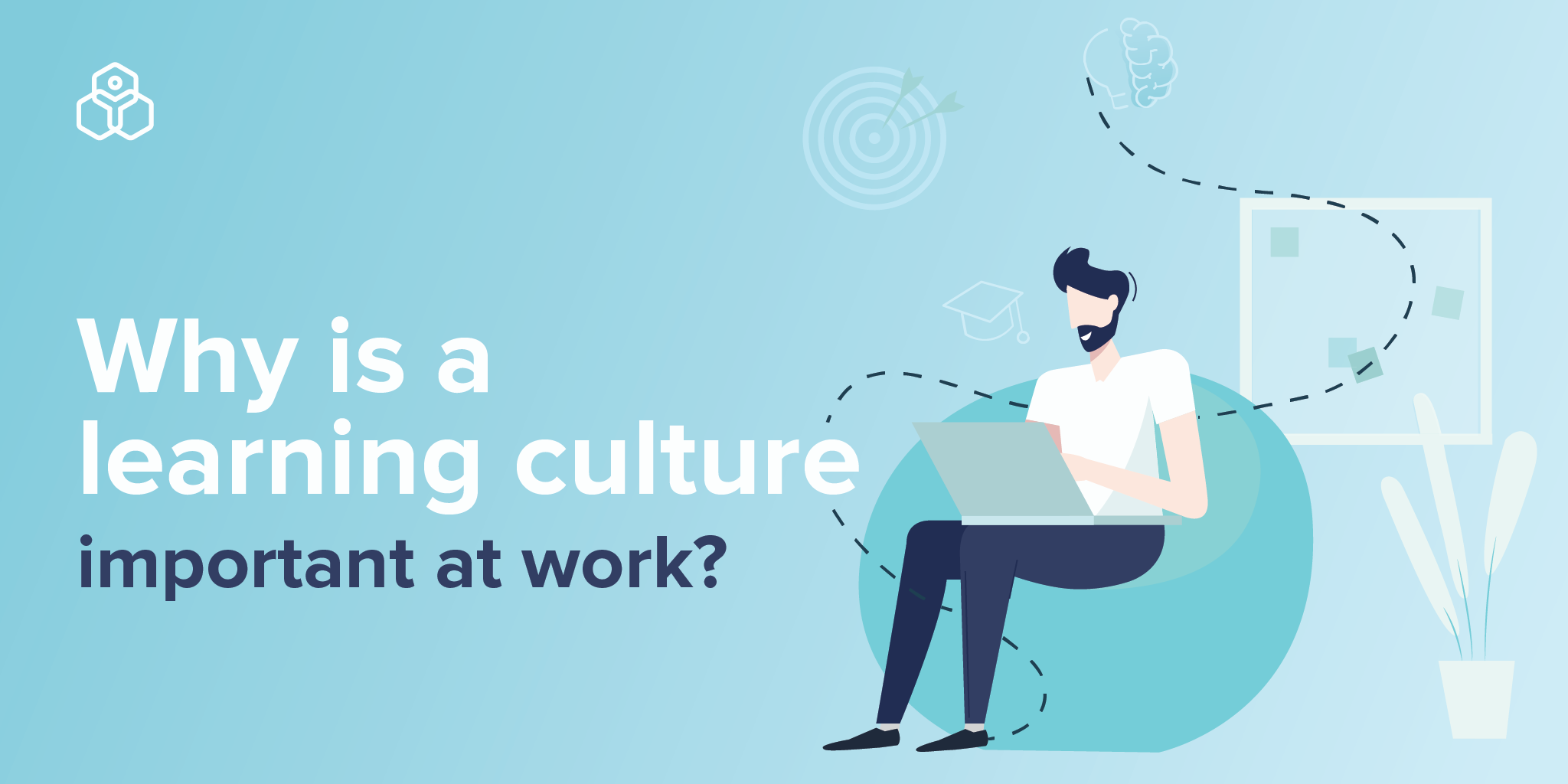 The importance of a learning culture at work