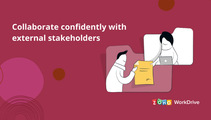Build a secure space for external collaboration with Zoho WorkDrive