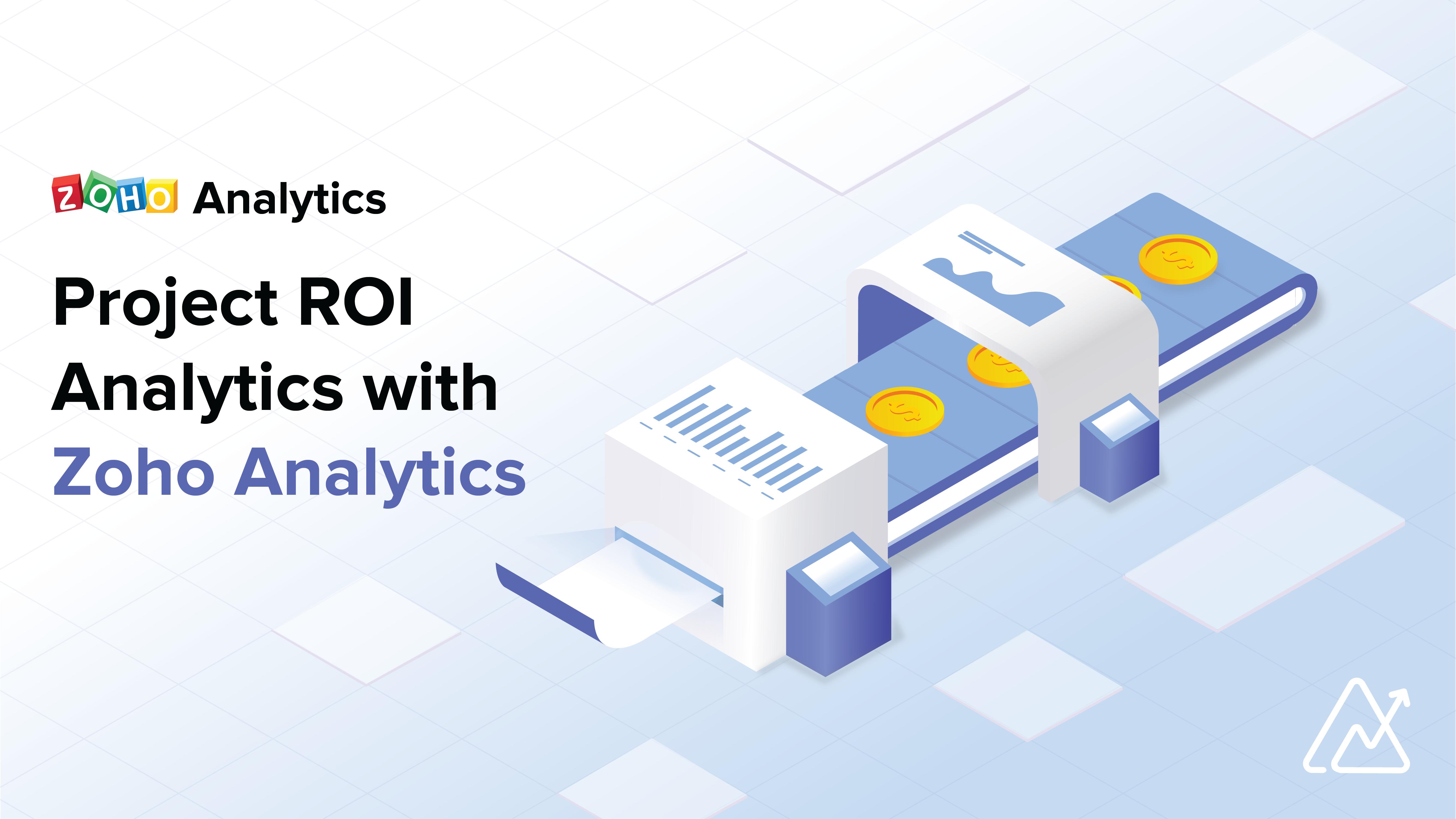 Project ROI Analytics with Zoho Analytics