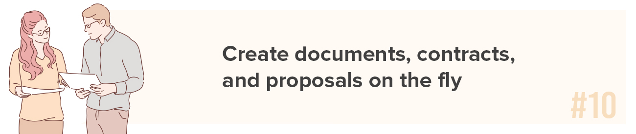 Create documents, contracts, and proposals on the fly
