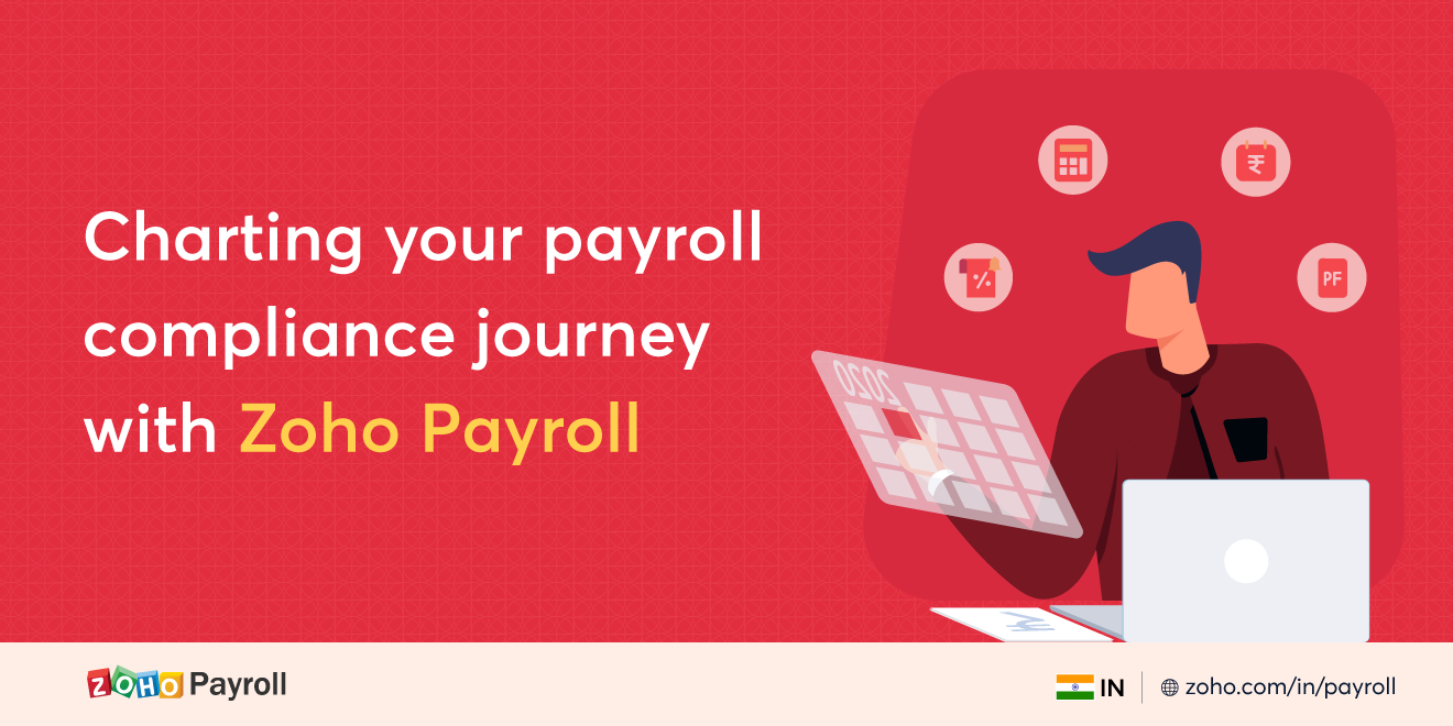 Charting your payroll compliance journey with Zoho Payroll