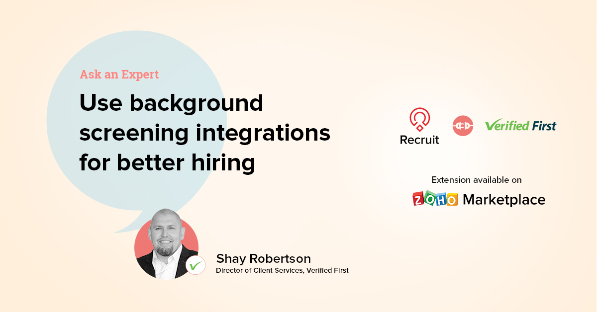 Ask an Expert: Use background screening integrations for better hiring