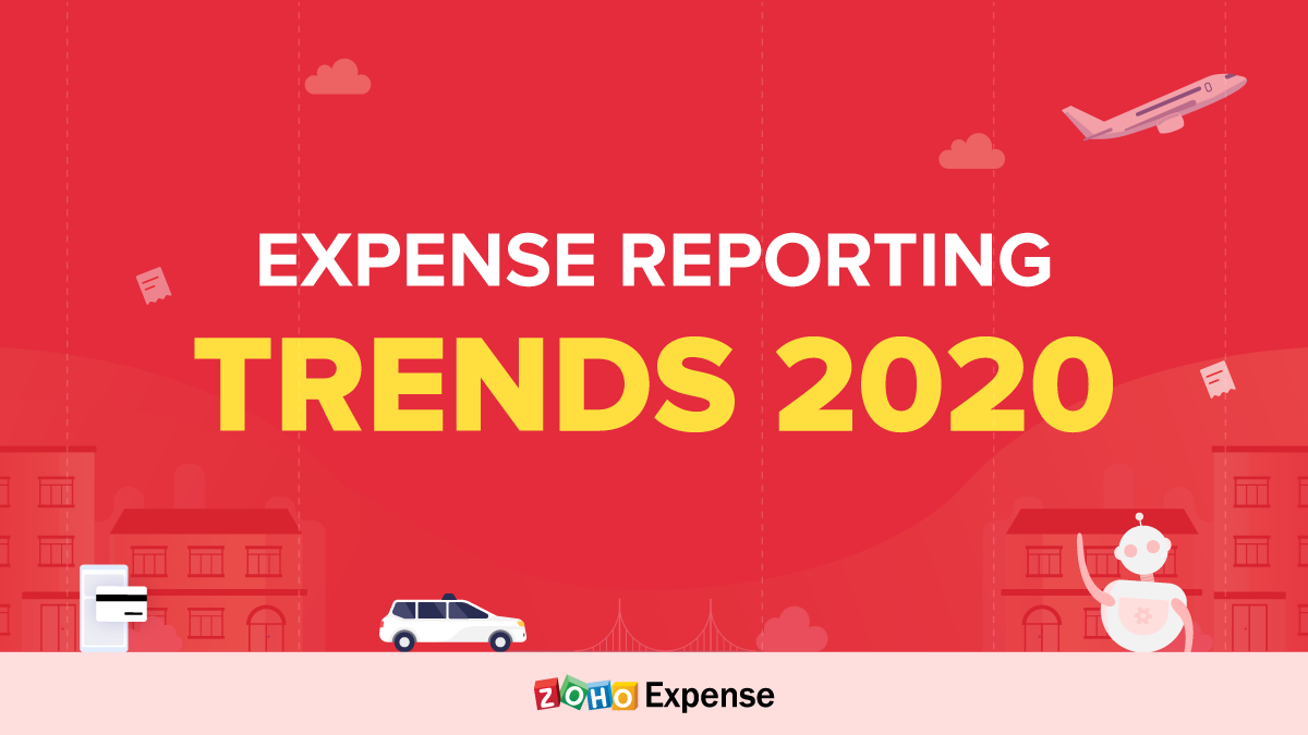 The Expense Reporting Landscape in 2020
