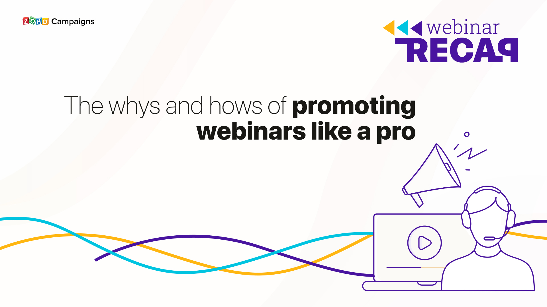 Webinar Recap: The whys and hows of promoting webinars like a pro