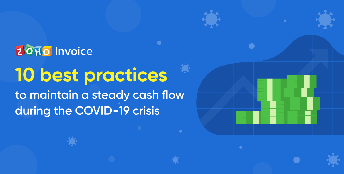 10 best practices to maintain a steady cash flow during the COVID-19 crisis