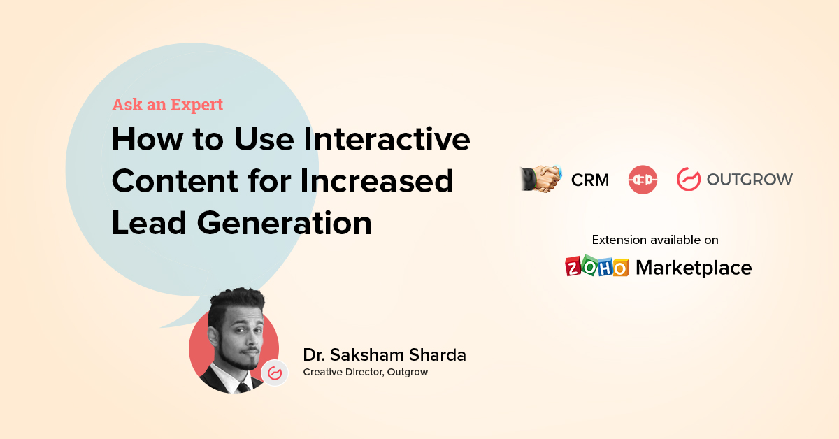 Ask An Expert: How to Use Interactive Content for Increased Lead Generation