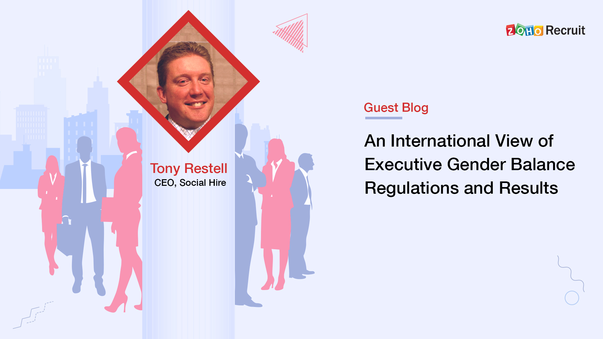 Expert Corner #3: An International View of Executive Gender Balance Regulations and Results