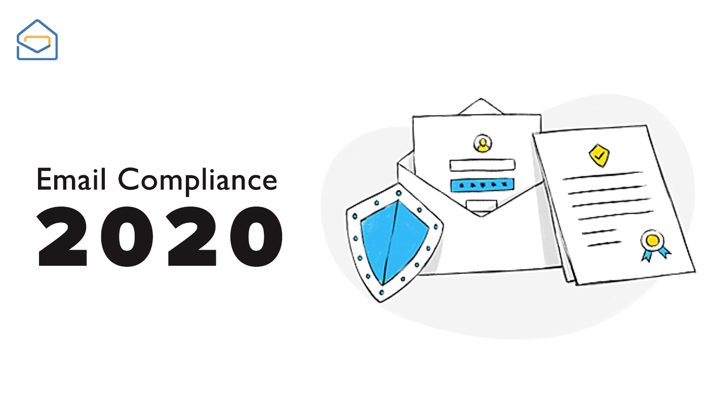 What you need to know about email compliance in 2020