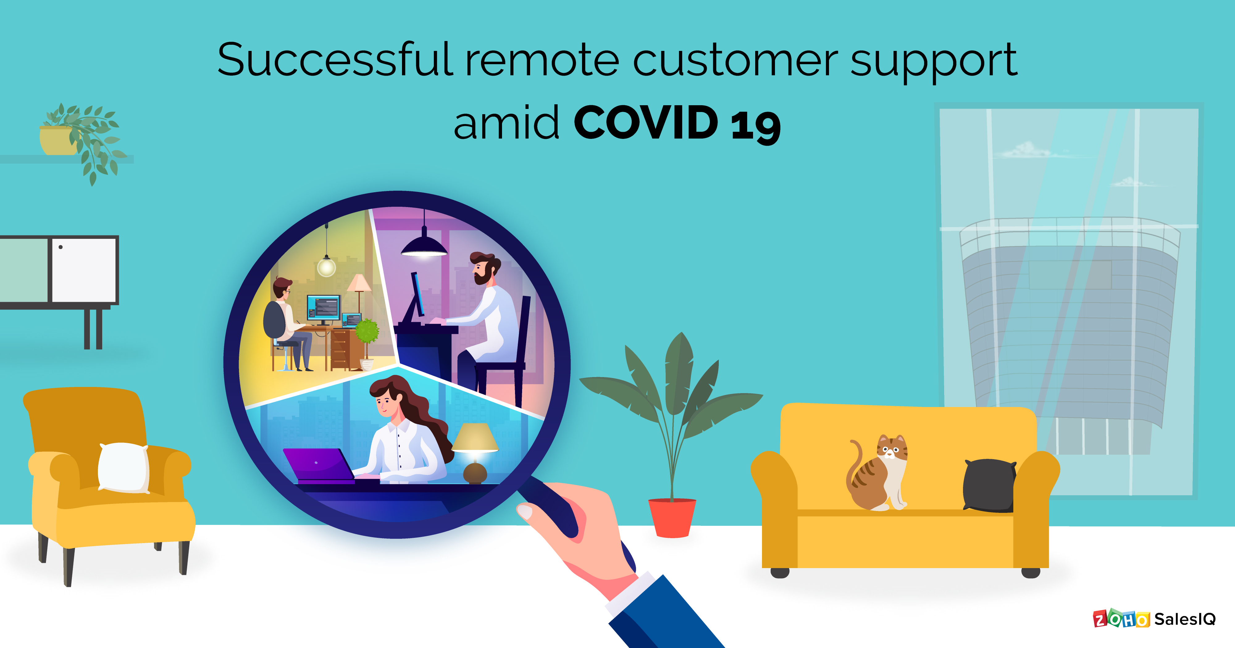 Customer service amid COVID 19: A guide to managing remote customer support teams