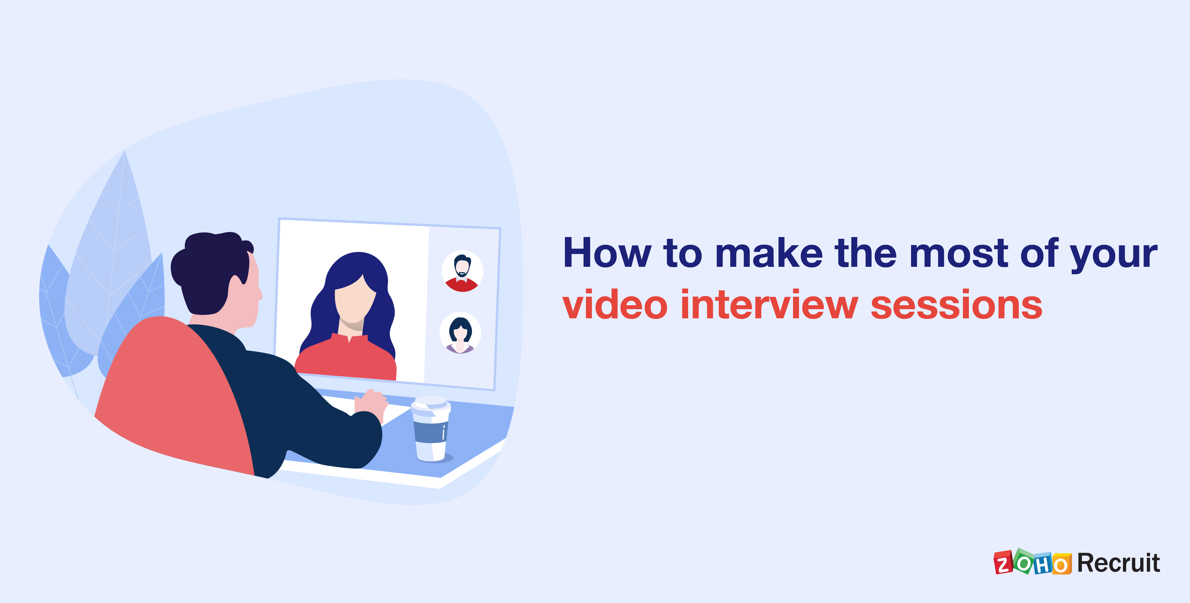 Video interviews: Up your remote hiring game