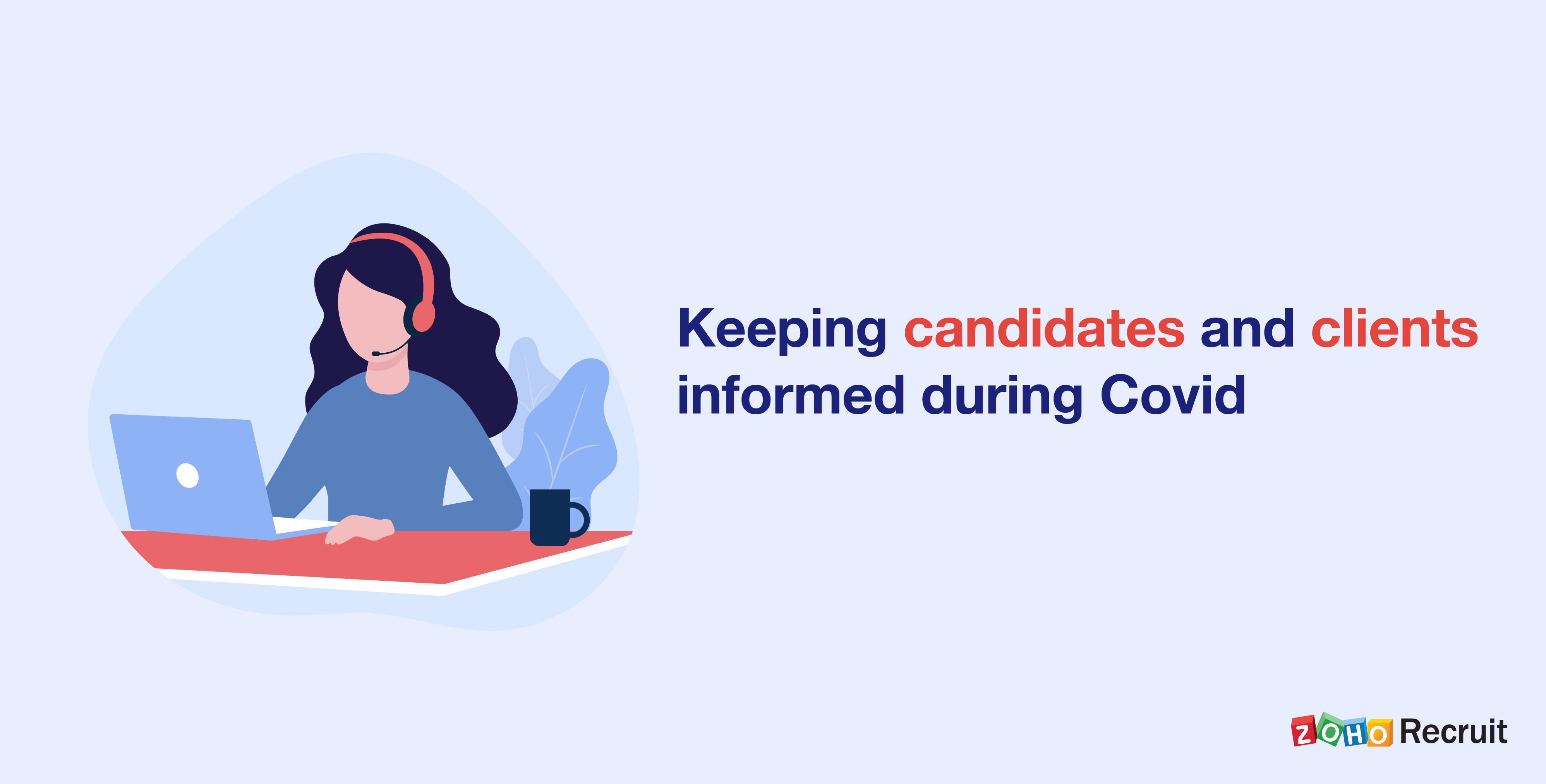 Keeping candidates & clients informed during COVID-19