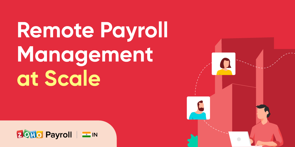 Strategies for remote payroll management at scale