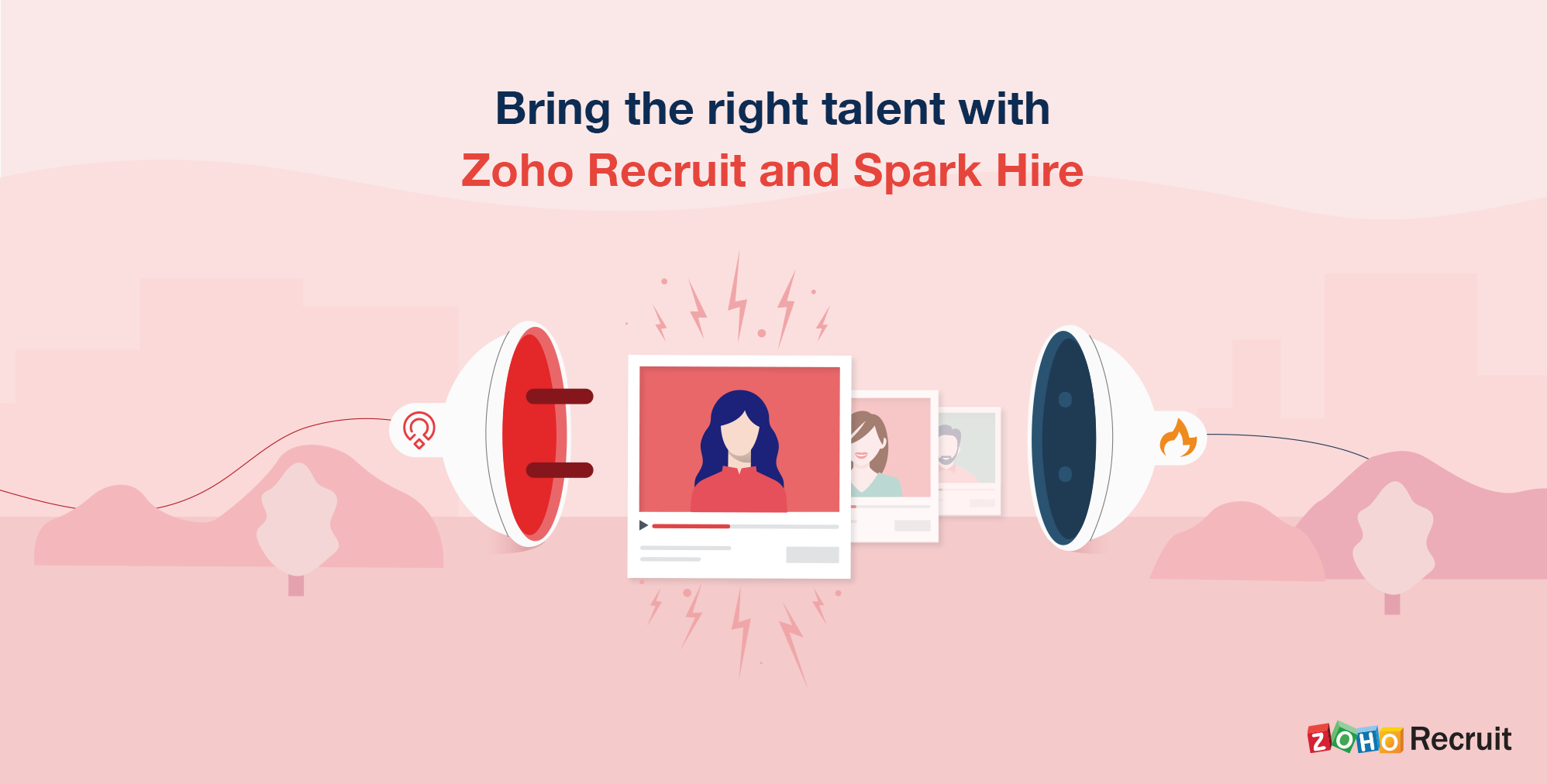 Zoho Recruit + Spark Hire: Power your remote hiring with video interviews