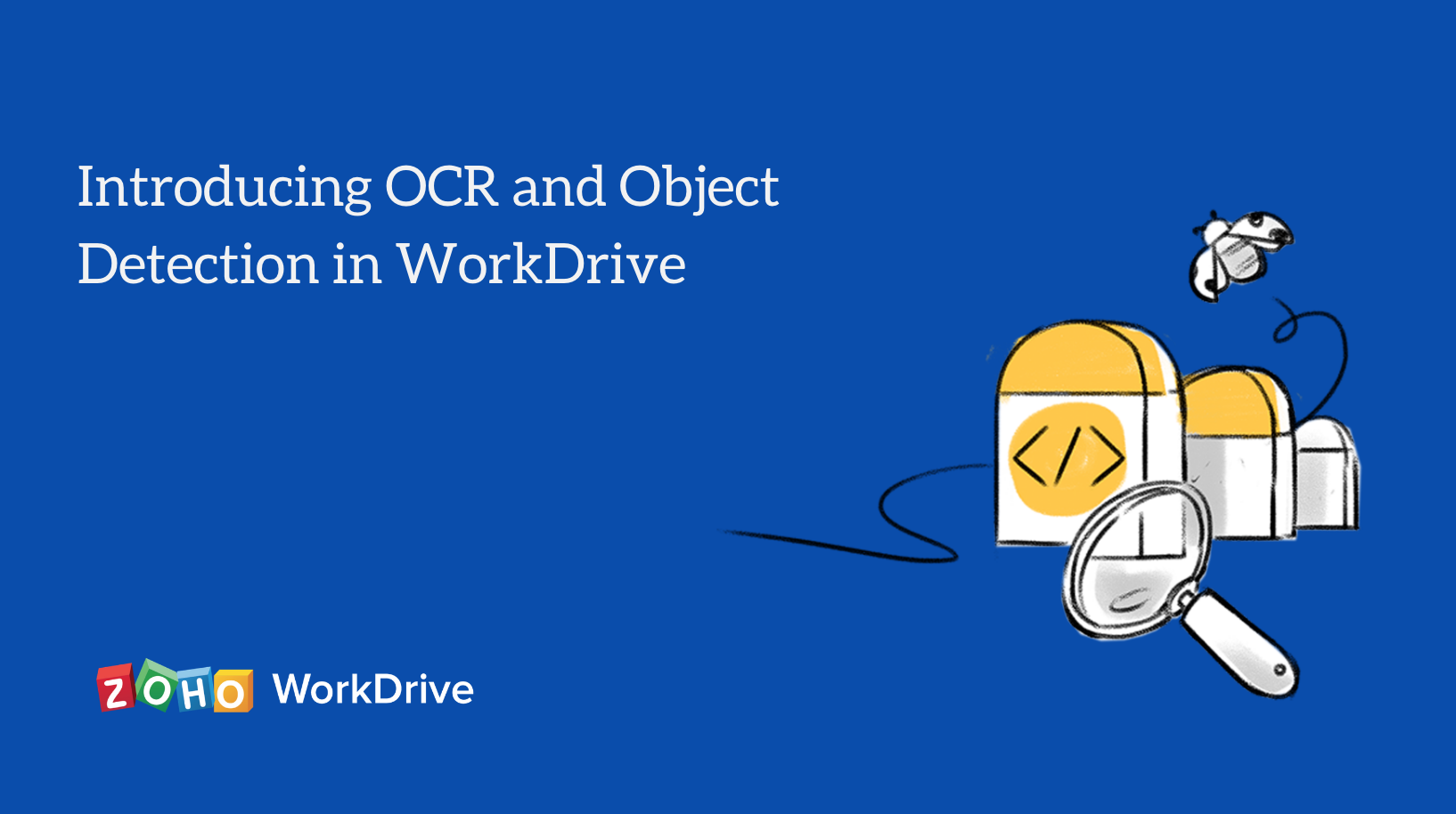 Introducing Optical Character Recognition and Object Detection in WorkDrive