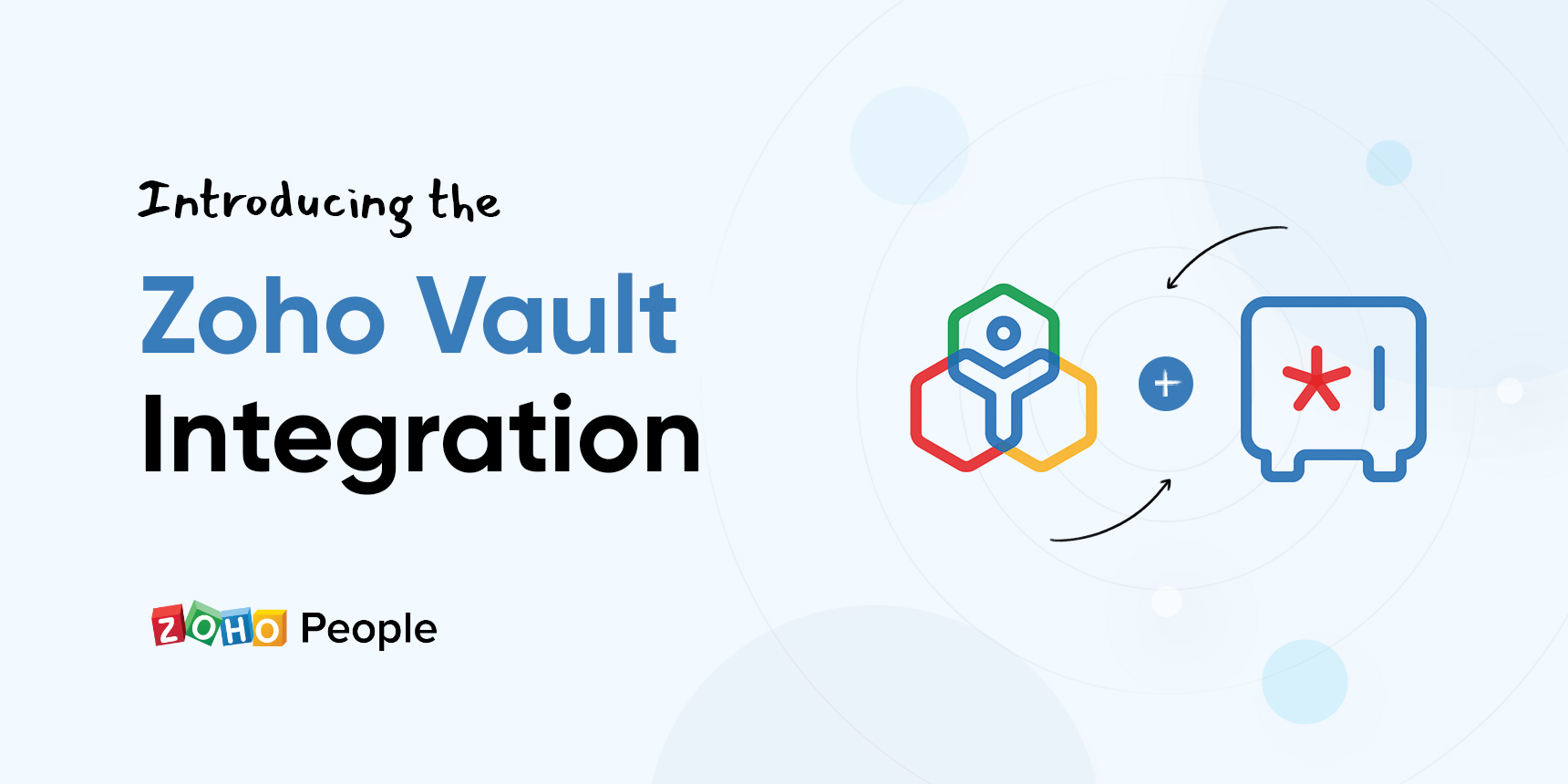 Introducing the Zoho Vault integration: Say goodbye to security threats