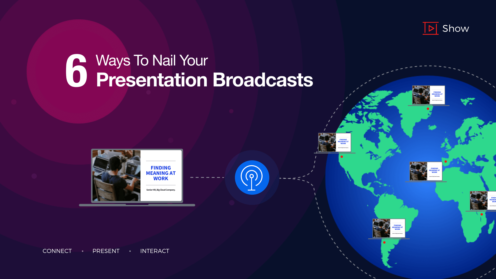 6 killer tips to nail your presentation broadcasts