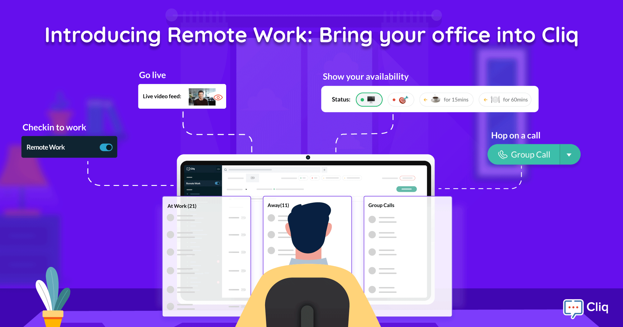 Introducing Remote Work: Bring your office into Cliq