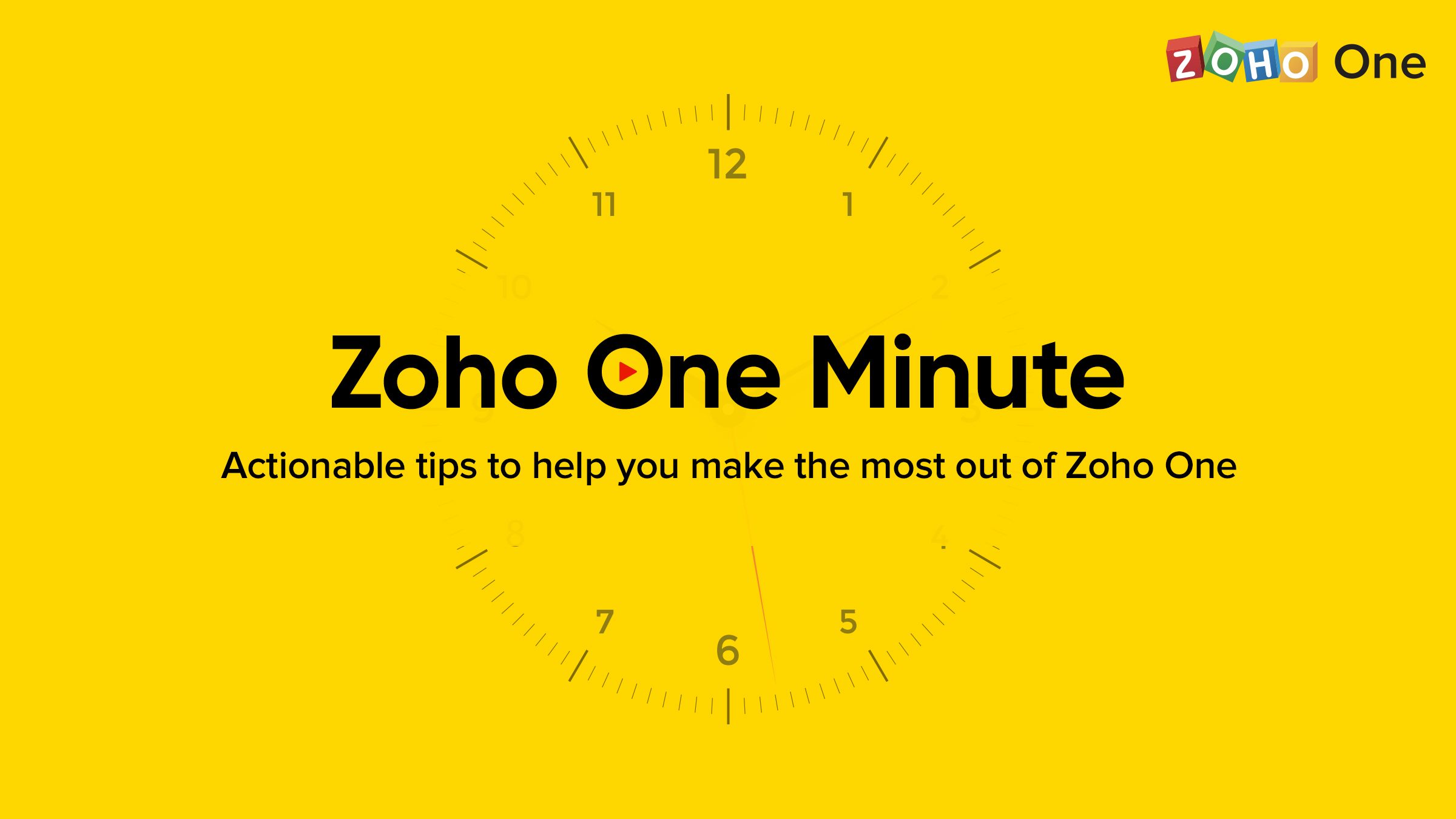 Introducing Zoho One Minute: A series of short videos to help users make the most out of Zoho One