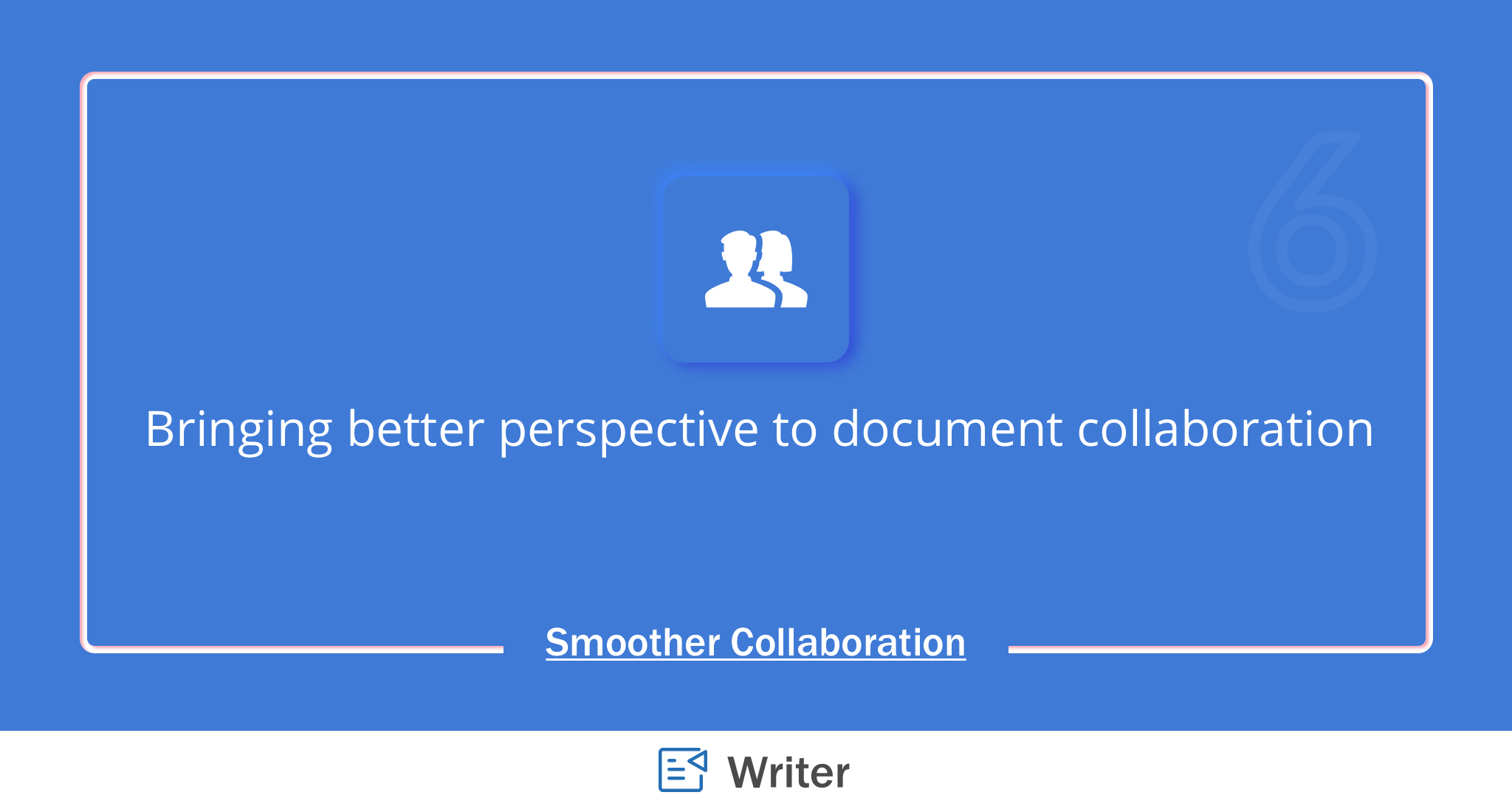 Introducing exceptional document collaboration experiences