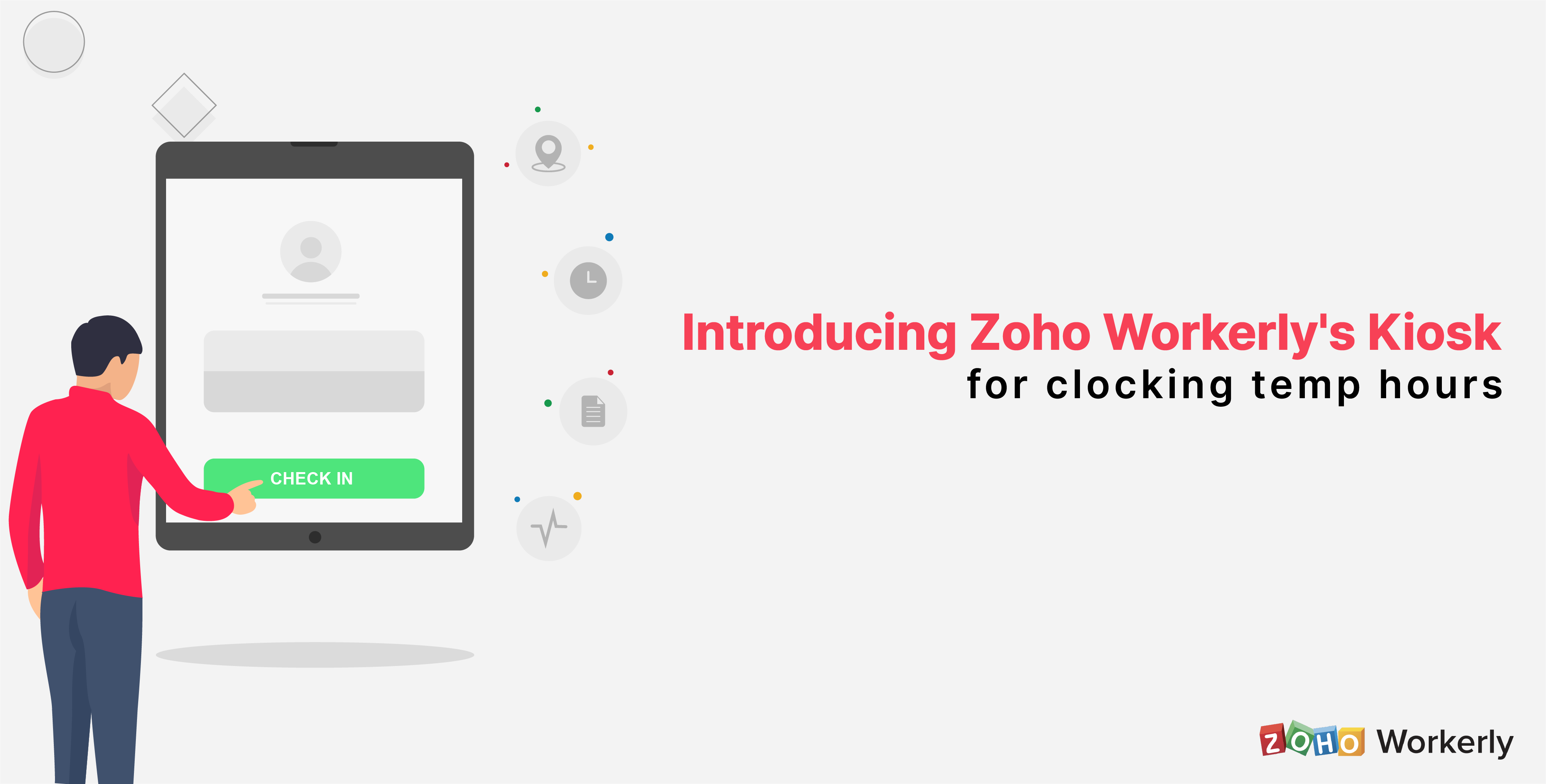 Enhance your time tracking system with Zoho Workerly Kiosk