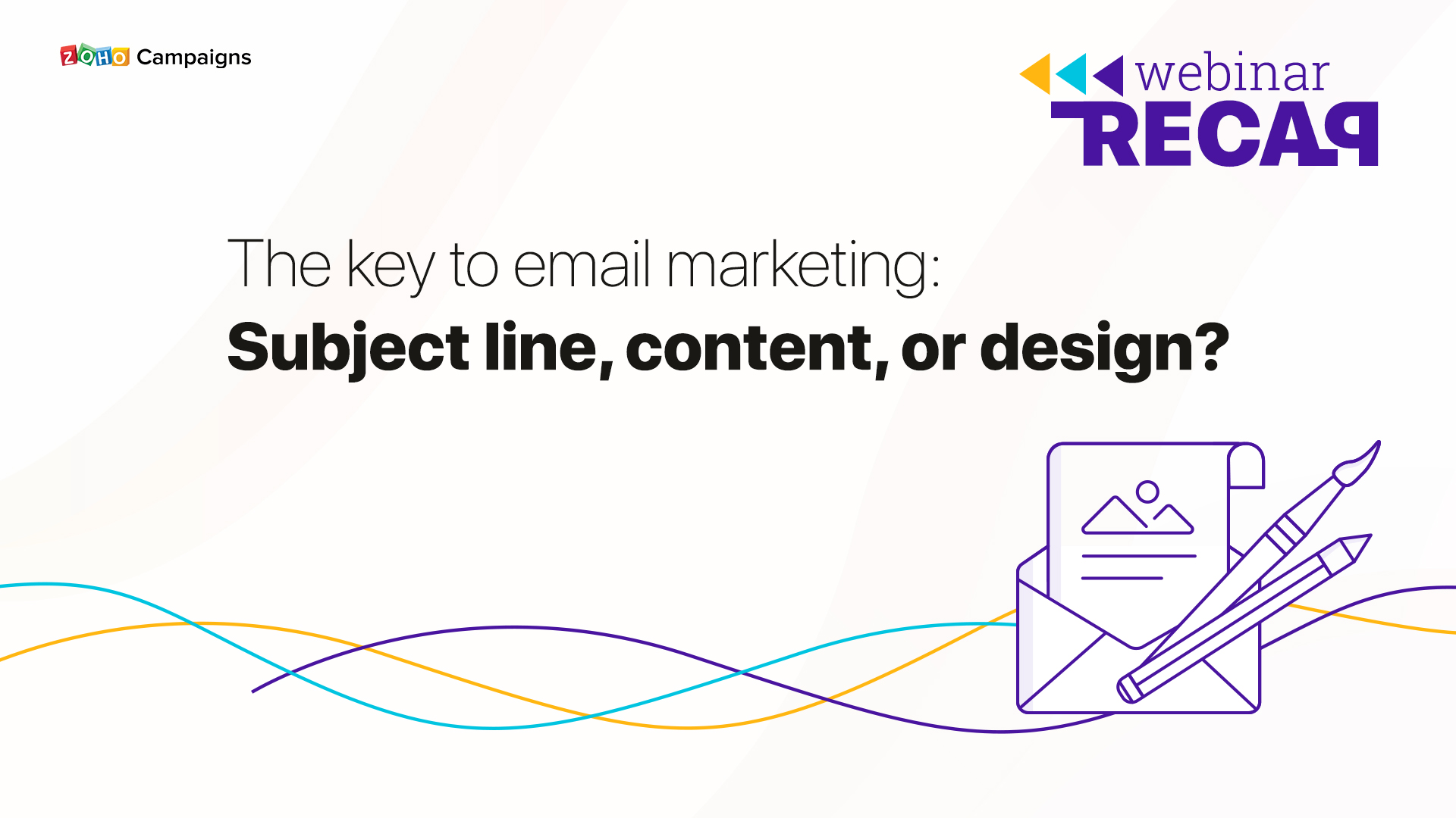 The key to email marketing: Subject line, content, or design?