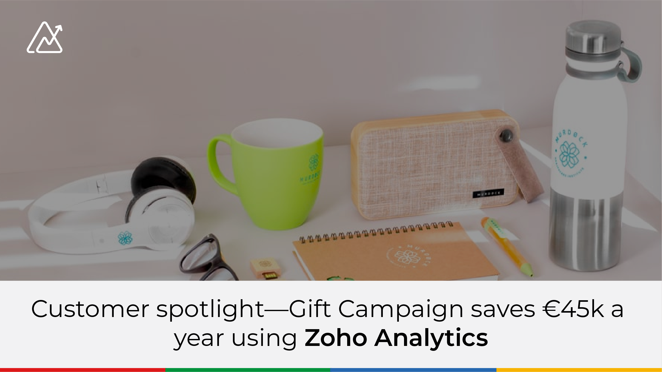 Customer spotlight—Gift Campaign saves €45k a year using Zoho Analytics
