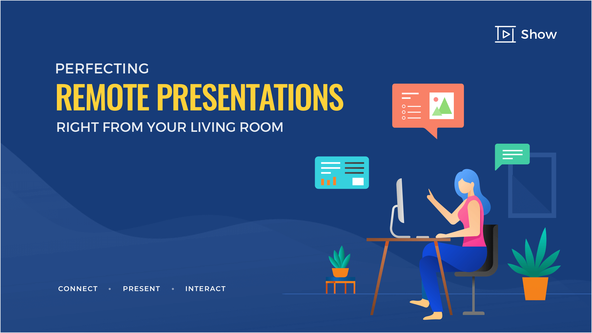 Perfecting remote presentations right from your living room