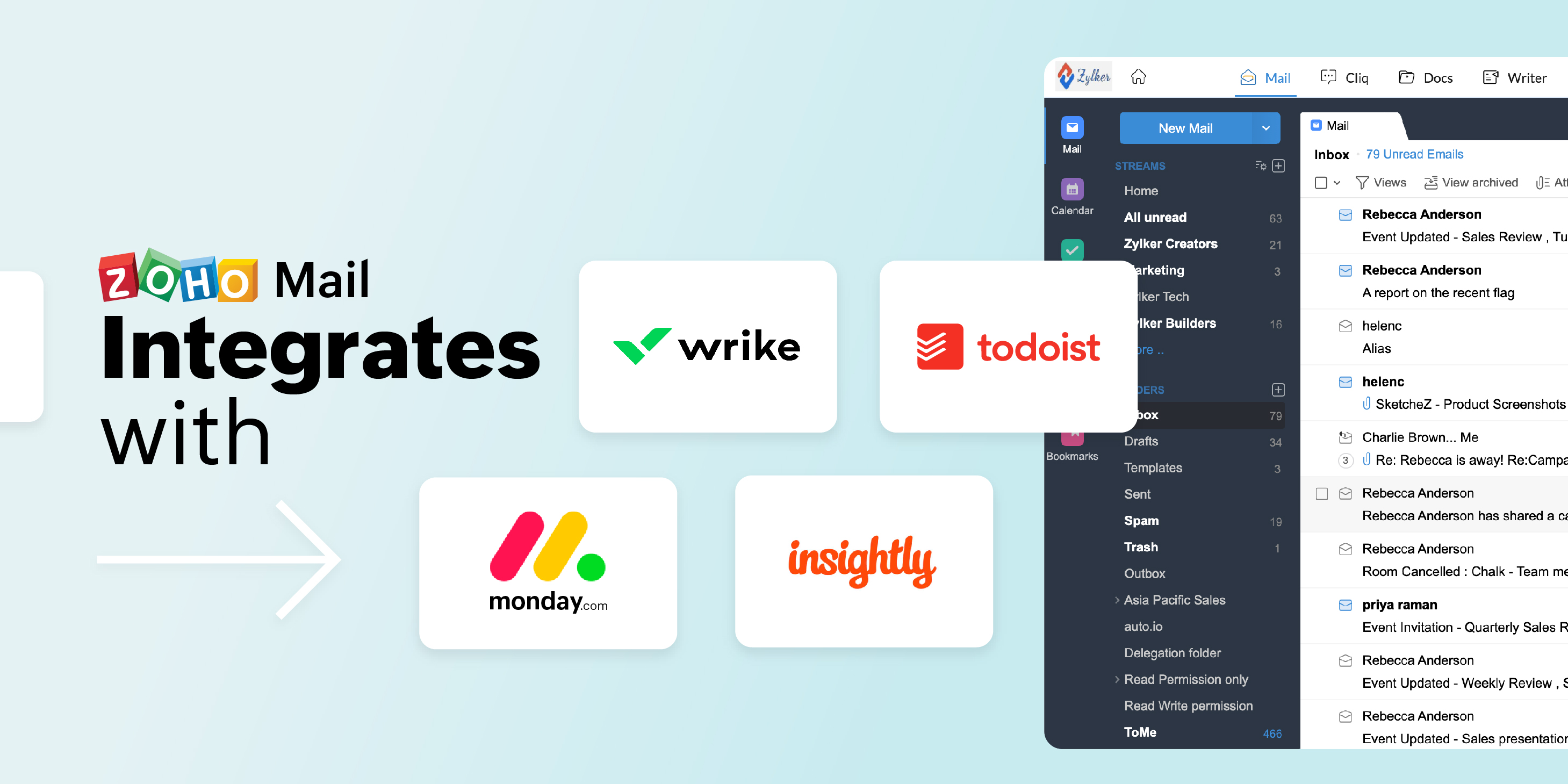 Zoho Mail integrates with Todoist, Wrike, Monday.com, and Insightly CRM