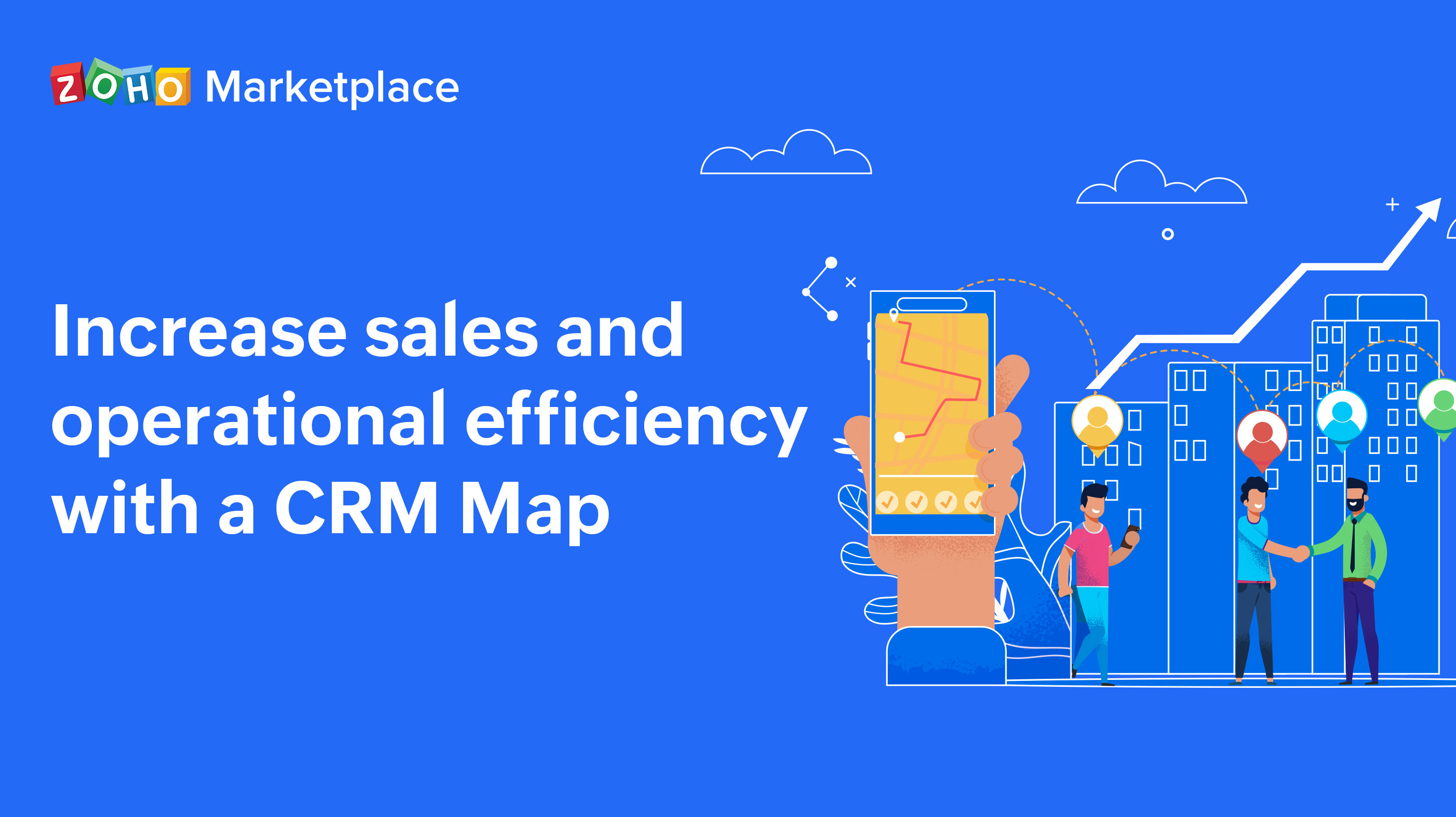 Increase sales and operational efficiency with a CRM Map