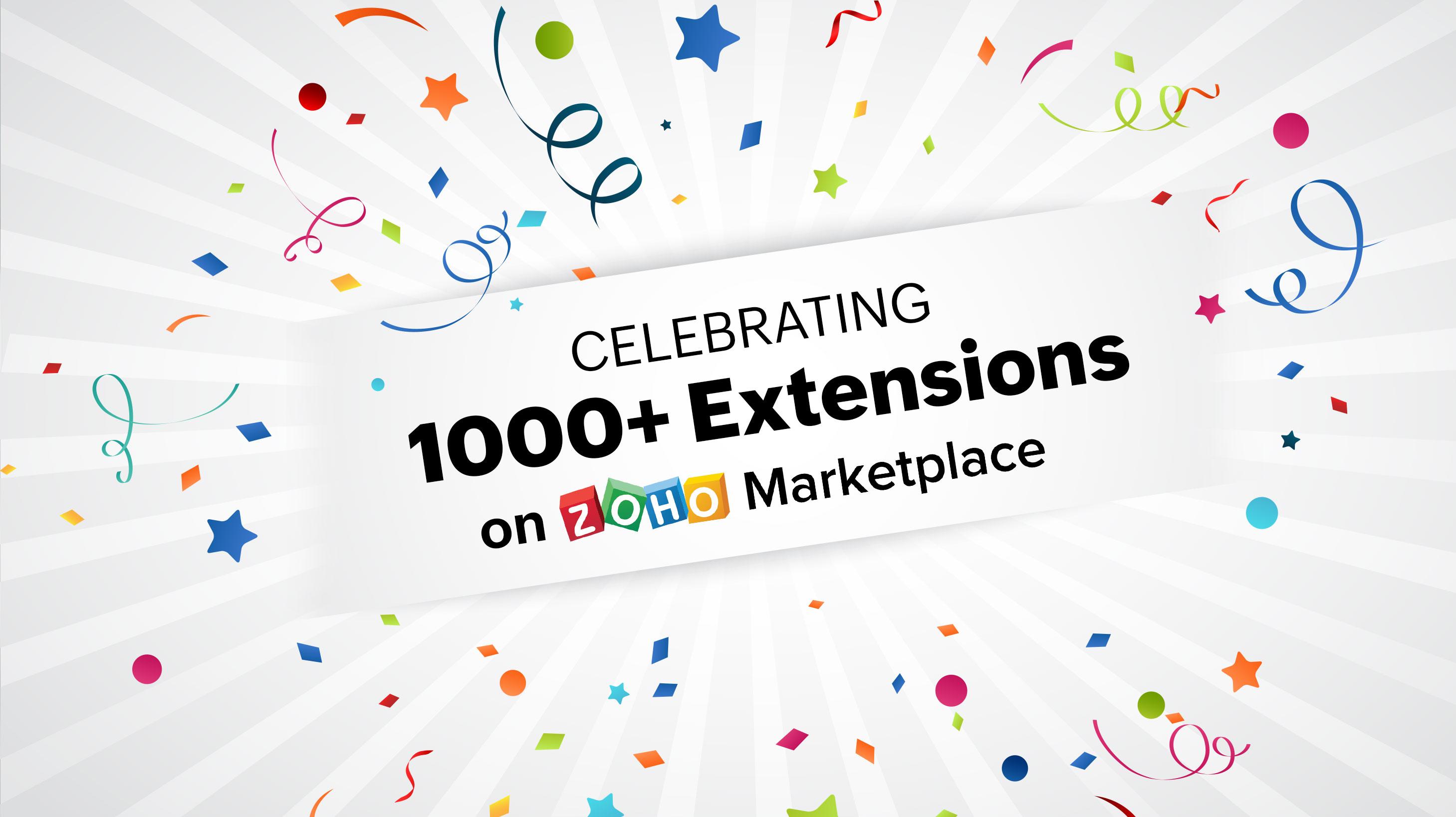 Celebrating 1000+ extensions on Zoho Marketplace
